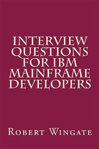 Cover Interview Questions for IBM Mainframe Developers