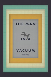 Cover The Man in a Vacuum