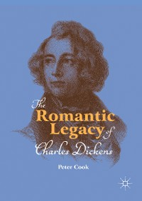 Cover The Romantic Legacy of Charles Dickens