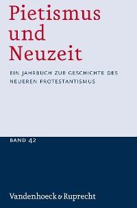 Cover Pietismus und Neuzeit Band 42 – 2016