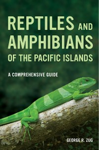 Cover Reptiles and Amphibians of the Pacific Islands
