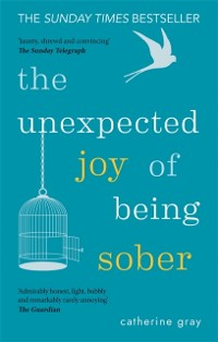 Cover Unexpected Joy of Being Sober