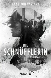 Cover Die Schnüfflerin
