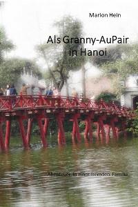 Cover Als Granny-AuPair in Hanoi