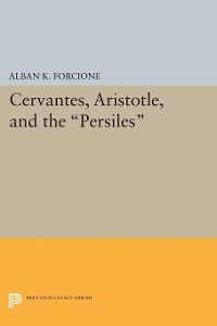 Cover Cervantes, Aristotle, and the Persiles