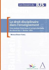 Cover Le droit disciplinaire dans l'enseignement