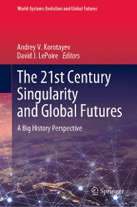 Cover The 21st Century Singularity and Global Futures
