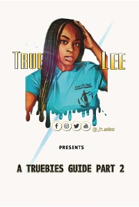 Cover A Truebies Guide, Part 2
