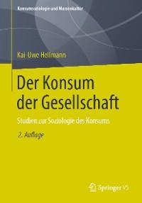 Cover Der Konsum der Gesellschaft