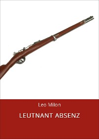 Cover LEUTNANT ABSENZ