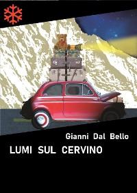 Cover Lumi sul Cervino