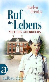 Cover Ruf des Lebens – Zeit des Aufbruchs