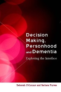 Cover Decision-Making, Personhood and Dementia