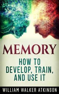 Cover Memory - How to Develop, Train, and Use It