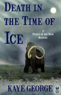 Cover Death in the Time of Ice (A People of the Wind Mystery)