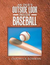Cover An Okie's Outside Look Inside Baseball