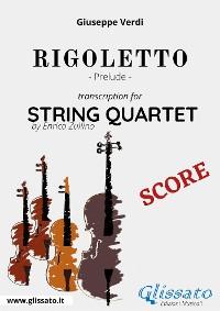 Cover Rigoletto (prelude) String quartet - Score