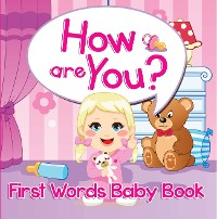 Cover How are You? First Words Baby Book