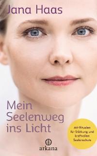 Cover Mein Seelenweg ins Licht