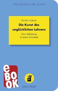 Cover Die Kunst des unglücklichen Lehrens