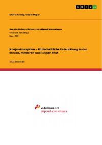 Cover Konjunkturzyklen – Wirtschaftliche Entwicklung in der kurzen, mittleren und langen Frist