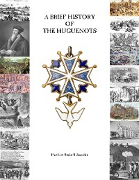 Cover A Brief History of the Huguenots