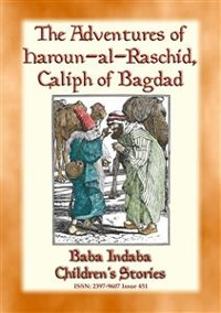 Cover The Adventures of Haroun-al-Raschid Caliph of Bagdad - a Turkish Fairy Tale