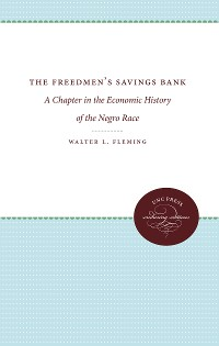 Cover The Freedmen's Savings Bank