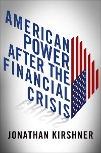 Cover American Power after the Financial Crisis