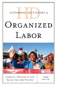 Cover Historical Dictionary of Organized Labor