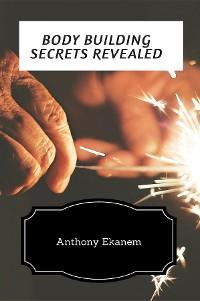 Cover Body Building Secrets Revealed