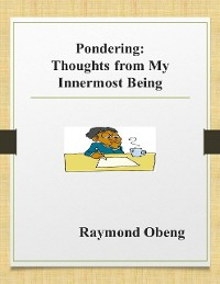Cover Pondering: Thoughts from My Innermost Being