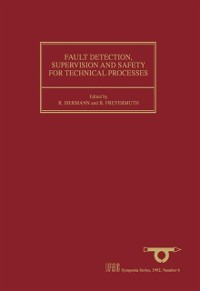 Cover Fault Detection, Supervision and Safety for Technical Processes 1991
