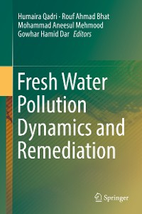 Cover Fresh Water Pollution Dynamics and Remediation