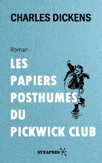 Cover Les Papiers posthumes du Pickwick Club