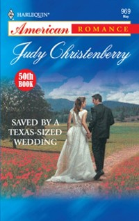 Cover Saved By A Texas-Sized Wedding (Mills & Boon American Romance)