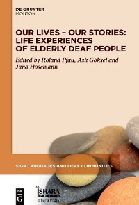 Cover Our Lives – Our Stories: Life Experiences of Elderly Deaf People