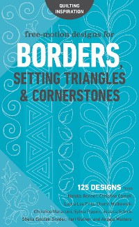 Cover Free-Motion Designs for Borders, Setting Triangles & Cornerstones