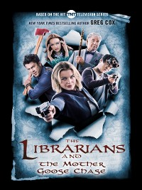 Cover The Librarians and the Mother Goose Chase