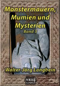 Cover Monstermauern, Mumien und Mysterien Band 3