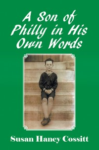 Cover A Son of Philly in His Own Words