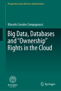 """Cover Big Data, Databases and """"Ownership"""" Rights in the Cloud"""