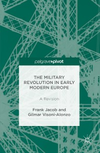 Cover The Military Revolution in Early Modern Europe