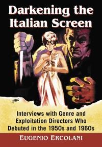 Cover Darkening the Italian Screen