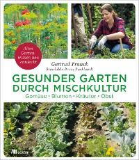 Cover Gesunder Garten durch Mischkultur