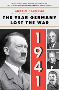 Cover 1941: The Year Germany Lost the War