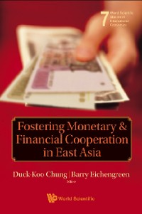 Cover Fostering Monetary And Financial Cooperation In East Asia