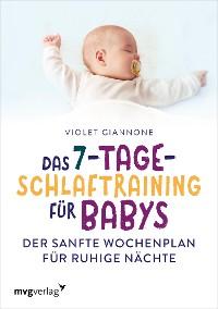 Cover Das 7-Tage-Schlaftraining für Babys