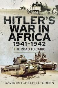 Cover Hitler's War in Africa 1941-1942