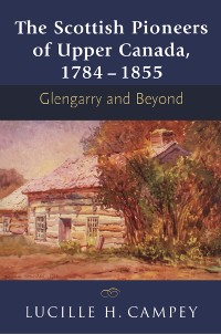 Cover The Scottish Pioneers of Upper Canada, 1784-1855